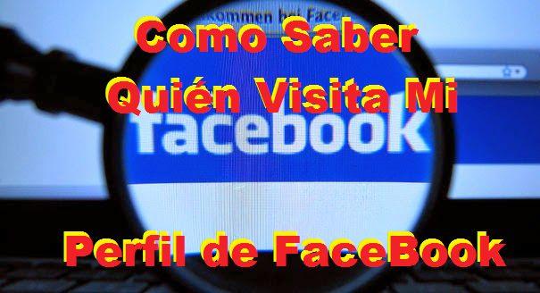 Como saber quien visita tu perfil de Facebook